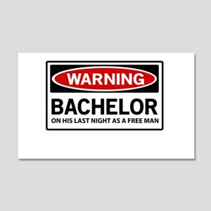 Warning Bachelor on His Last Night as a Free Man W