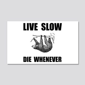 Live Slow Die Whenever Sloth Wall Decal