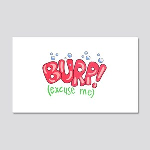 Burp!(Excuse Me) 20x12 Wall Decal