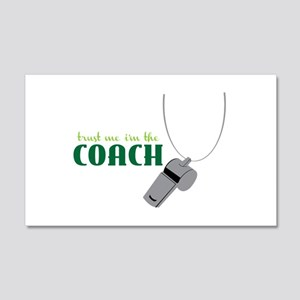 Im The Coach 20x12 Wall Decal