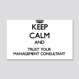 Keep Calm and Trust Your Management Consultant Wal