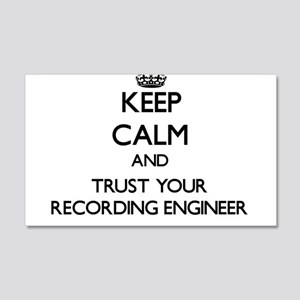 Keep Calm and Trust Your Recording Engineer Wall D