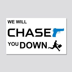 ChaseYouDown 20x12 Wall Decal