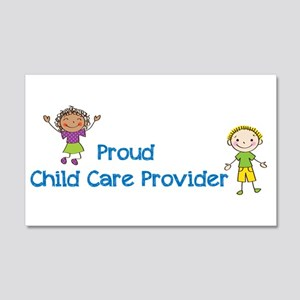 Proud Child Care Provider 20X12 Wall Decal