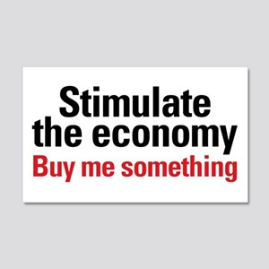 Stimulate The Economy 22x14 Wall Peel