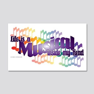 Life is a Musical 20x12 Wall Decal
