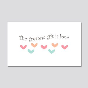Greatest Gift Is Love Wall Decal