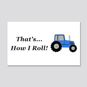 Tractor How I Roll 20x12 Wall Decal