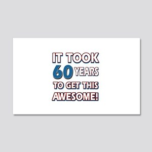 60 Year Old birthday gift ideas 20x12 Wall Decal