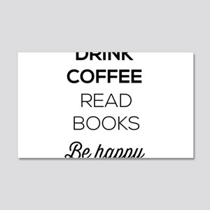 Drink coffee read books be happy Wall Decal
