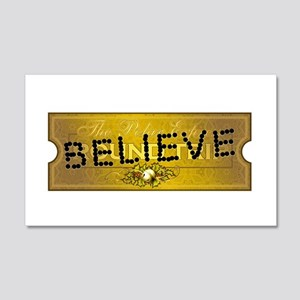 Polar Express Punched Ticket - BELIEVE 22x14 Wall