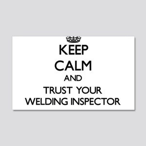 Keep Calm and Trust Your Welding Inspector Wall De