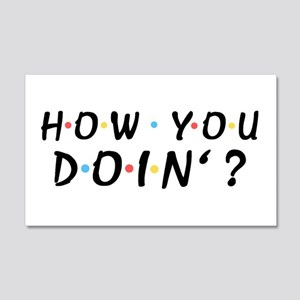 'How You Doin'?' 20x12 Wall Decal