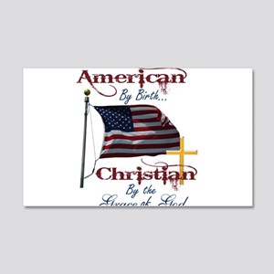 American by Birth Christian By Grace of God 20x12