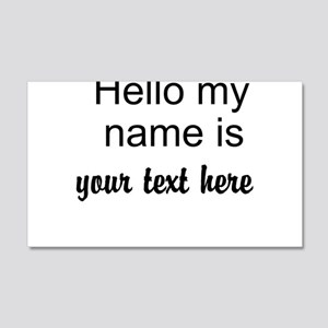 HELLO MY NAME IS ------- Wall Decal