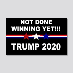 Not done winning yet! 20x12 Wall Decal