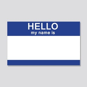 Hello my name is Blank 20x12 Wall Decal
