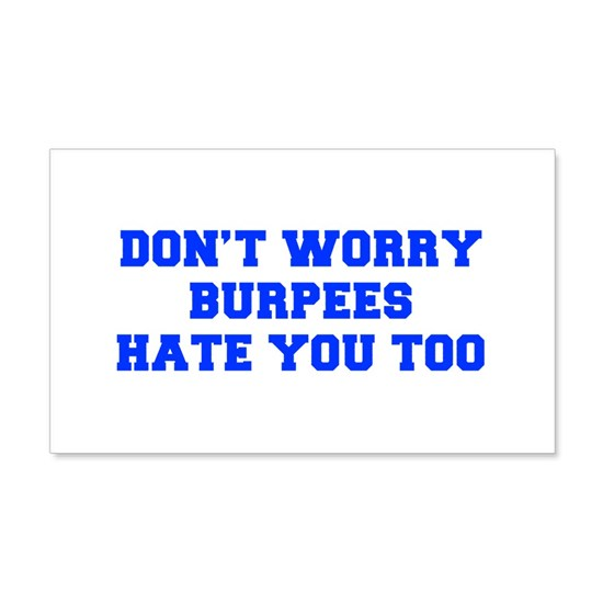 BURPEES-HATE-YOU-TOO-FRESH-BLUE
