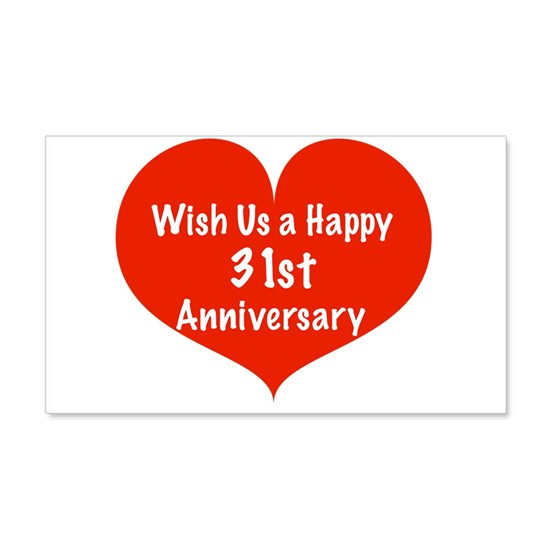 Wish Us A Happy 31st Anniversary 20x12 Wall Decal By Listing Store