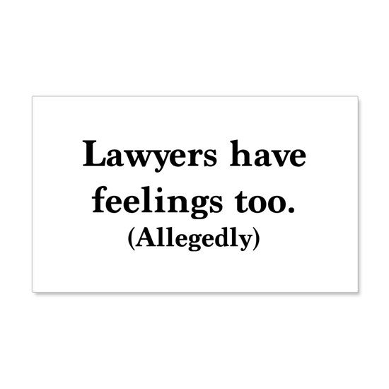 Lawyers have feelings too