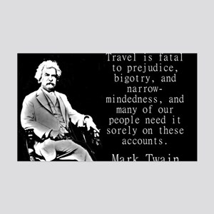 Travel Is Fatal To Prejudice - Twain Wall Decal