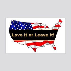 Love it or leave it 35x21 Wall Decal