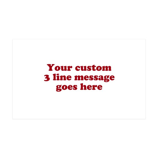Three Line Custom Message