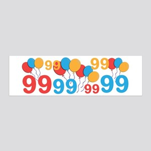 99 years old - 99th Birthday 20x6 Wall Decal