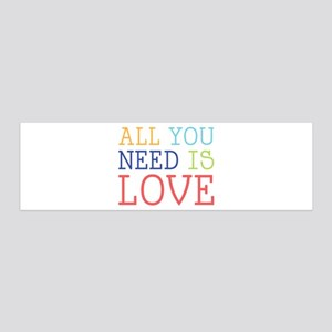 You Need Love Wall Decal
