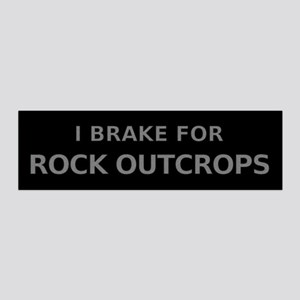 I Brake For Rock Outcrops Wall Decal