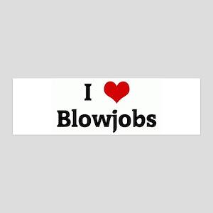 I Love Blowjobs 36x11 Wall Peel