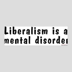 Liberalism is a Mental Disorder 36x11 Wall Peel