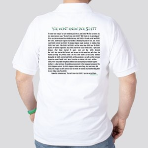 YOU DON'T KNOW JACK SHITT Golf Shirt