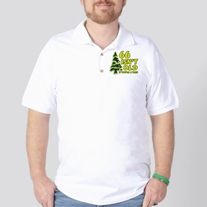 66 Isn't Old, If You're A Tree Golf Shirt