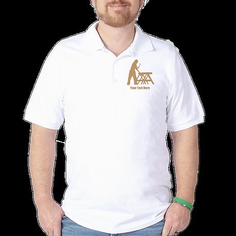 Carpenter. Add Your Text. Golf Shirt