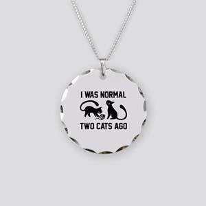I Was Normal Two Cats Ago Necklace Circle Charm