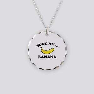 Suck My ... Banana Necklace Circle Charm