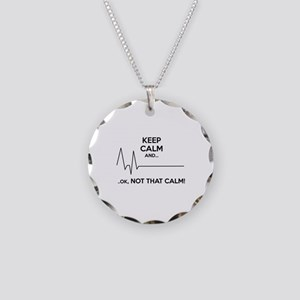 Keep calm and... Ok, not that calm! Necklace Circl