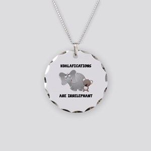Koalifications Are Irrelephant Necklace Circle Cha