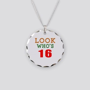 Look Who's 16 Birthday Necklace Circle Charm