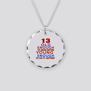 13 Old Enough Young Enough B Necklace Circle Charm
