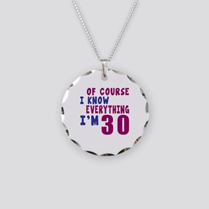 I Know Everythig I Am 30 Necklace Circle Charm
