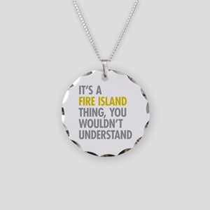 Its A Fire Island Thing Necklace Circle Charm