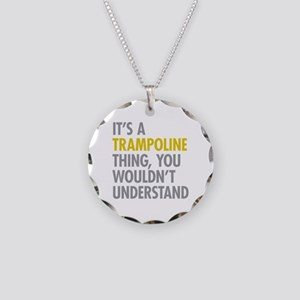 Its A Trampoline Thing Necklace Circle Charm
