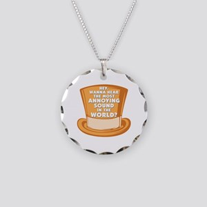 Most Annoying Sound Necklace Circle Charm