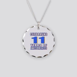 11 Years Of Awesomeness Necklace Circle Charm
