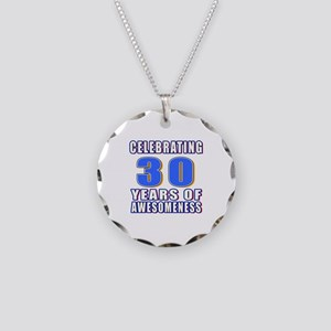 30 Years Of Awesomeness Necklace Circle Charm