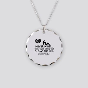 Funny 60 year old birthday designs Necklace Circle