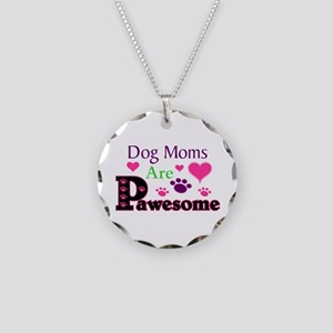 Dog Moms Are Pawesome Necklace Circle Charm