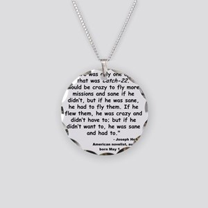 Heller Catch-22 Quote Necklace Circle Charm